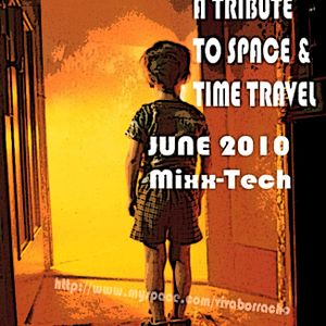 A Tribute To Time And Space Trvl - ¡BORRACHO! Mixx