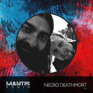 Mantis Radio 252 + Necro Deathmort