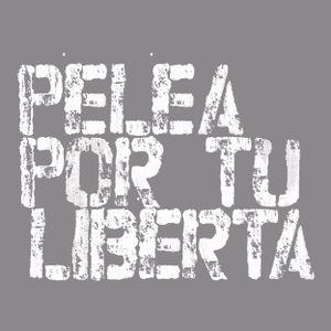Pelea por tu Libertad