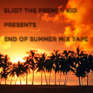 End of Summer mix tape