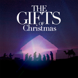 The Gifts of Christmas - Love : John 3:16