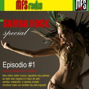 MFSRadio Apresenta: Samba Rock Special  Episode #1