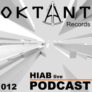 Oktant Records Podcast Episode 12 mixed by Hiab