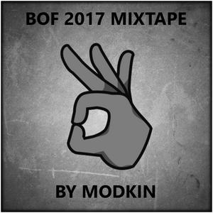 BOF MIX 2017 BY MODKIN