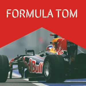 Formula Tom: 20th February 2018