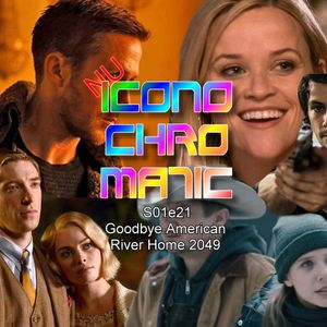 Nu Iconochromatic s01e21 - Goodbye American River Home 2049