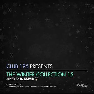 @Club195 Pres. The Winter Collection 2015 (CD2)   @DJEAZYB