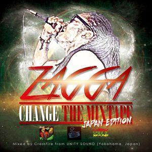 Zagga - Change - the Mixtape - Japan Edition mixed by Unity Sound (July 2013)