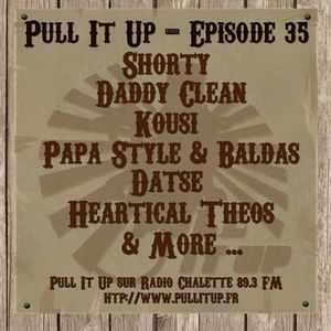 Pull It Up - Episode 35