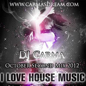 DJ Carma October Second Mix 2012