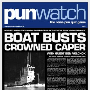 Punwatch S02E02 - Boat Busts Crowned Caper