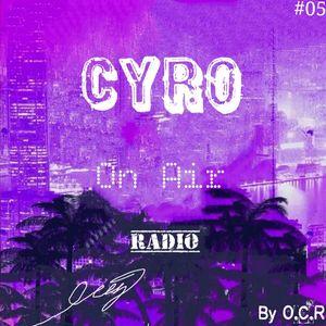 CYRO On Air #05