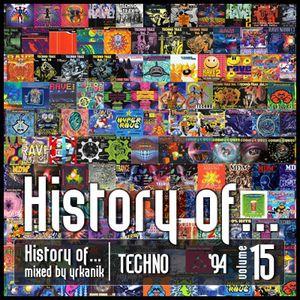 #15 History of Techno 1994 [mixed by Юrkanik] 2010