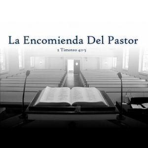La Encomienda del Pastor (Parte 1)