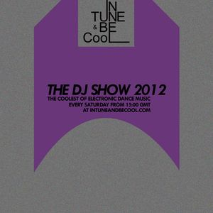 Intune & Becool The DJ Show 2012 Episode 39 with ERNY N