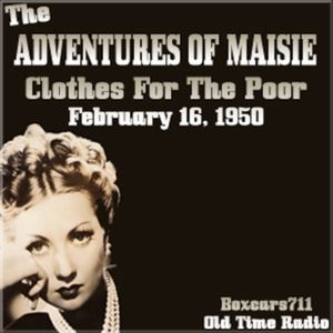 The Adventures Of Maisie - Clothes For The Poor (02-16-50)