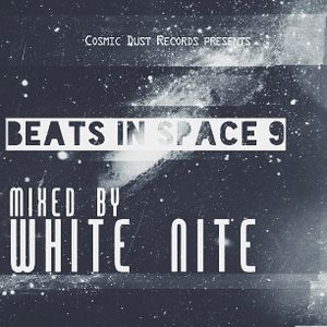 Beats In Space 9 mixed by White Nite
