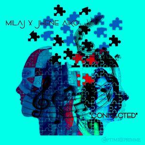Mila J X Jhene Aiko:Connected