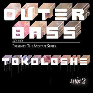 DJ Tokoloshe - Outer Bass (mix 2)