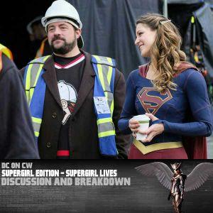 Supergirl Edition – Supergirl Lives