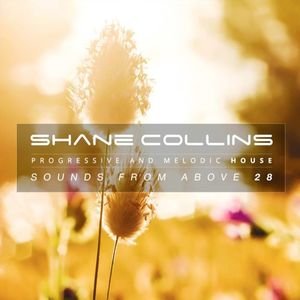 Shane Collins - Sounds From Above #28 [Best of Progressive House Sessions]
