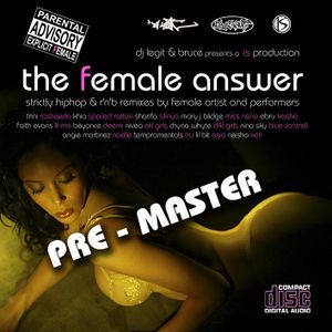 DJ Legit - The Female Answer (unfinished 2006)