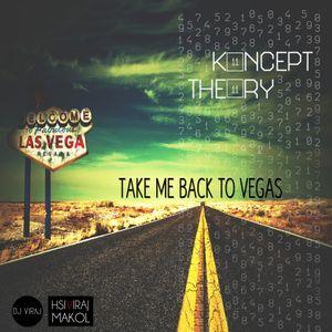 Koncept Theory 11/11: Take Me Back To Vegas