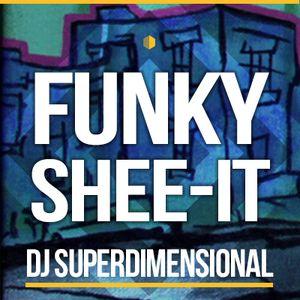 The Funky Shee-it
