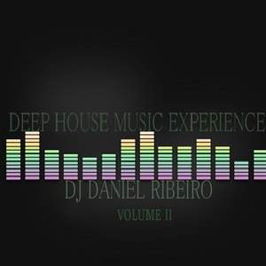 Deep House Music Experience VOL.2 - DJ DANIEL RIBEIRO (LIVE SET) 2014
