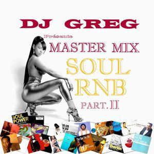 MASTER MIX SOUL RNB PART 2 by DJ GREG (France)   Mixcloud