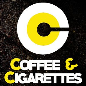 Coffee and Cigarettes - Live Young, Die Hard - 05/05/2015