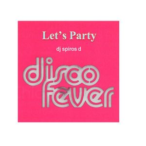Let's Party - Disco Fever