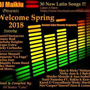 Welcome Spring 2018 - DJ Maikiu