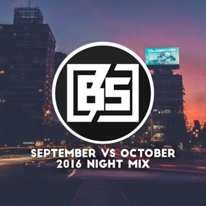 September vs October 2016 Night Mix (Mixed by Buckle Some)
