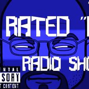 "The Beginning Week of The Rated ""R"" Radio Show:  Day 4"