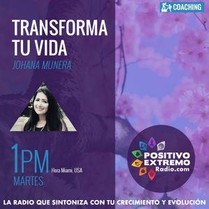 TRANSFORMA TU VIDA CON JOHANA MUNERA-EL PODER DE LA INTENCION   09-05-2017