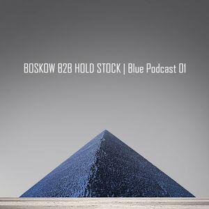 BOSKOW B2B HOLD STOCK   Blue Podcast 01