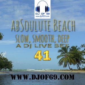 AbSoulute Beach 41 - slow, smooth, deep - A DJ LIVE SET