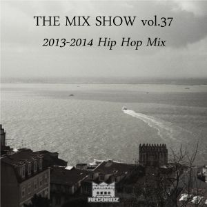 THE MIX SHOW vol.37 -2013-2014 Hip Hop Mix- (Mixed by DJ H!ROKi, 2015-01-02)