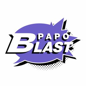 Papo Blast #02 – Séries que Tivemos que Abandonar