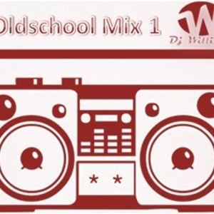 11-01-2014 - Oldschool mix 1