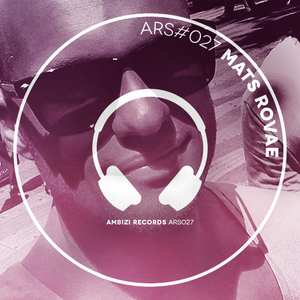 AR Sessions (#027) Mixed By Mats Rovae