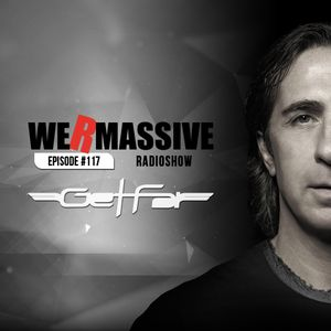 We Are Massive Radio Show 117