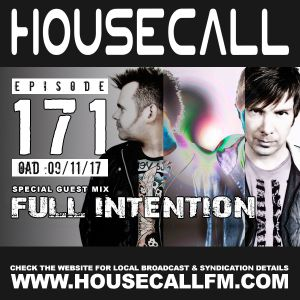Housecall EP#171 (09/11/17) incl. a guest mix from Full Intention