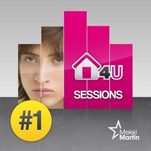 Mekki Martin - HOUSE 4 U SESSIONS #001