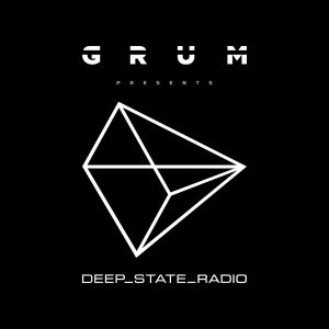 Grum Presents: Deep State Radio Episode 2