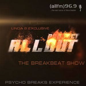 ALL OUT Exclusive Guest Mix For The Linda B Breakbeat Show On ALLFM On 96.9 fm (Full Show)