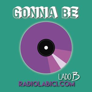 Gonna Be 07 - 11 - 16 en Radio LaBici