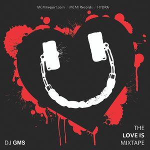 The LOVE IS Mixtape