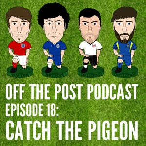 Ep.18 Catch The Pigeon